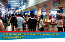 Reinauguração de loja do Guanabara
